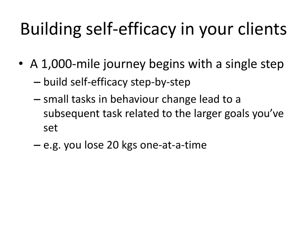 Building self-efficacy in your clients • A 1,00...