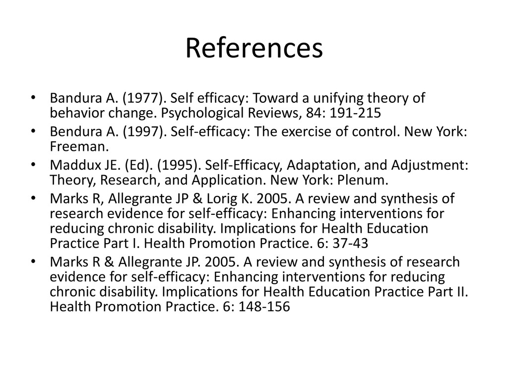 References • Bandura A. (1977). Self efficacy: ...