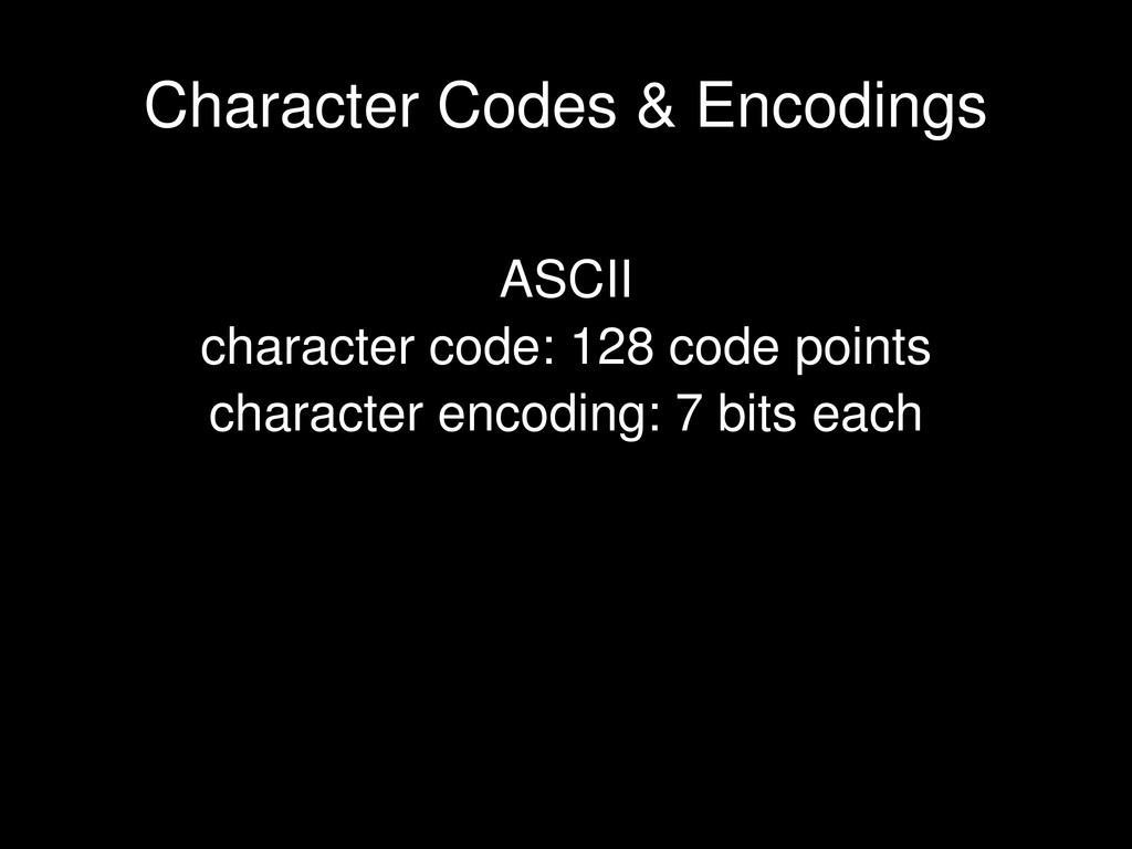 ASCII character code: 128 code points character...