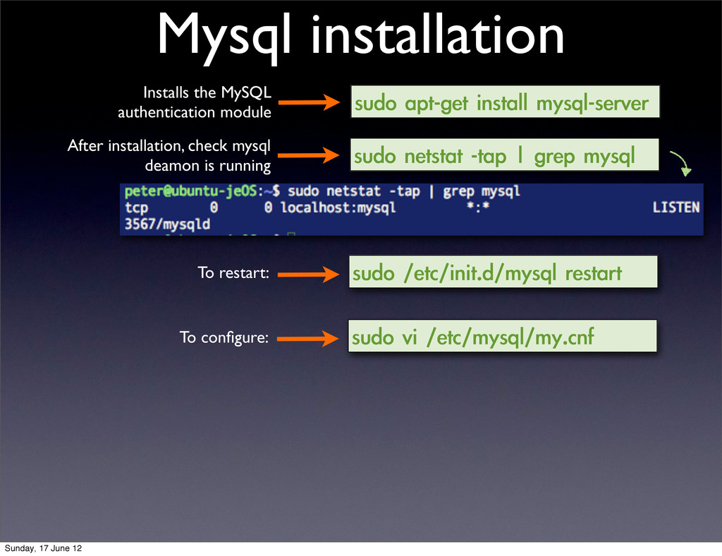 Mysql installation sudo apt-get install mysq...