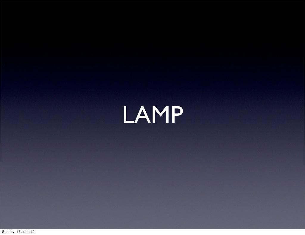 LAMP Sunday, 17 June 12