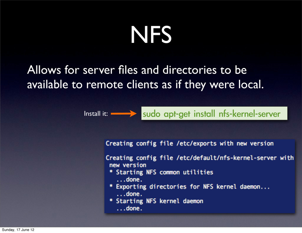 NFS Allows for server files and directories to b...