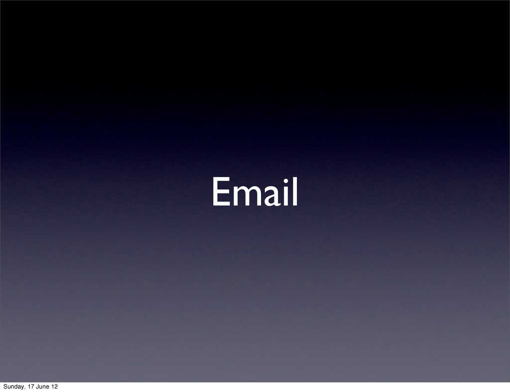 Email Sunday, 17 June 12
