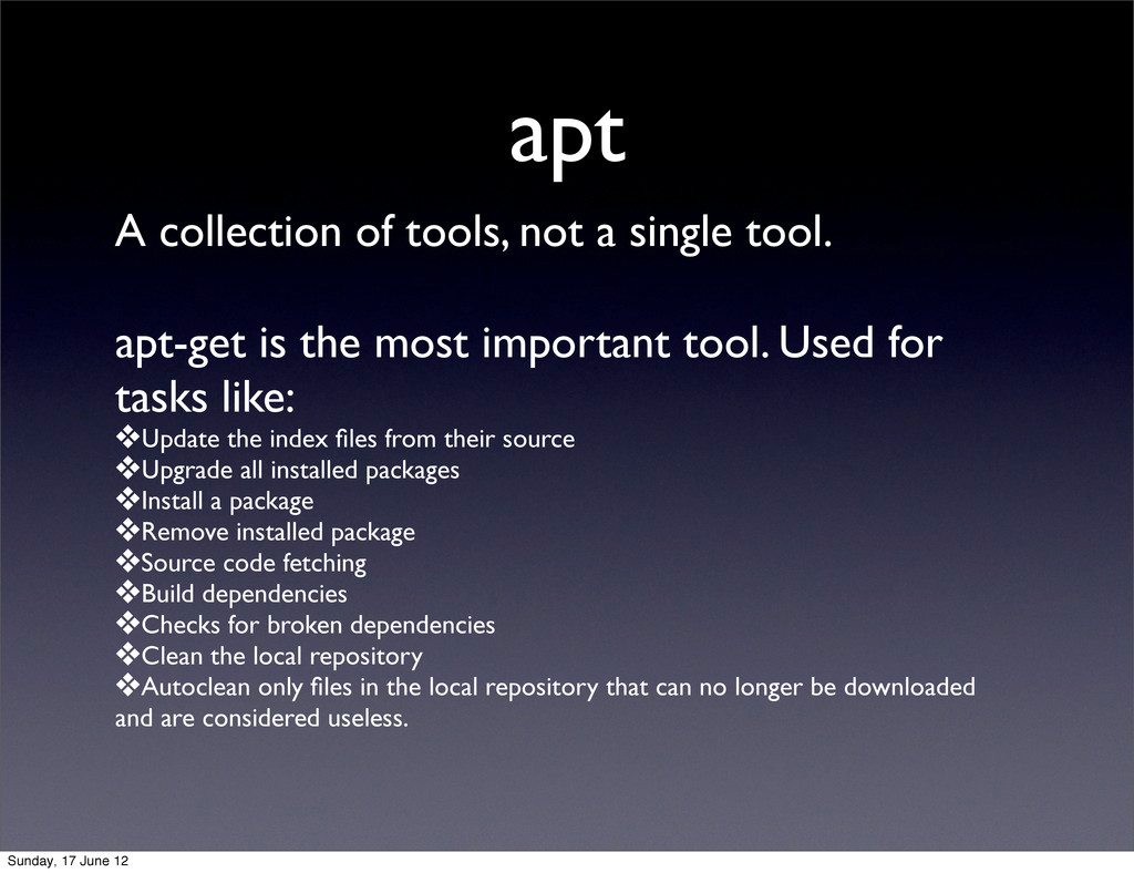 apt A collection of tools, not a single tool. a...