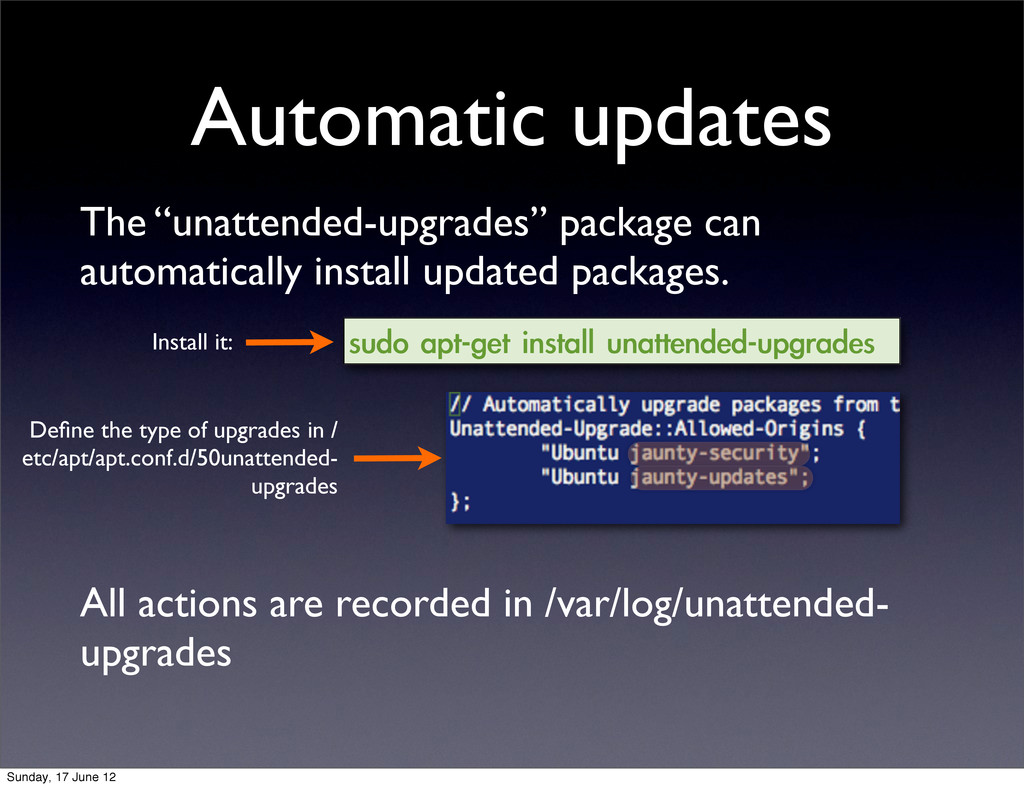 "Automatic updates The ""unattended-upgrades"" pac..."