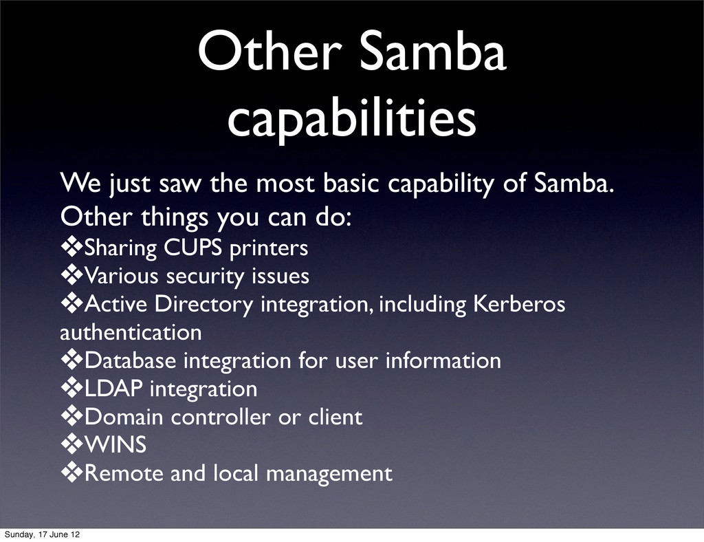 Other Samba capabilities We just saw the most b...