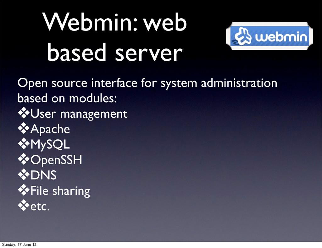 Webmin: web based server Open source interface ...