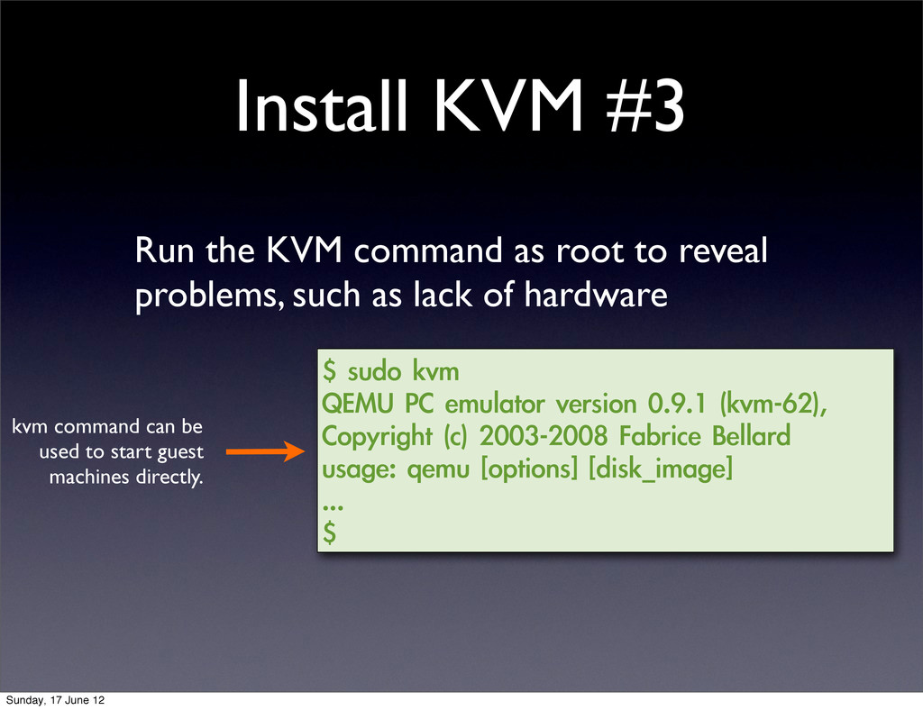 Install KVM #3 Run the KVM command as root to r...