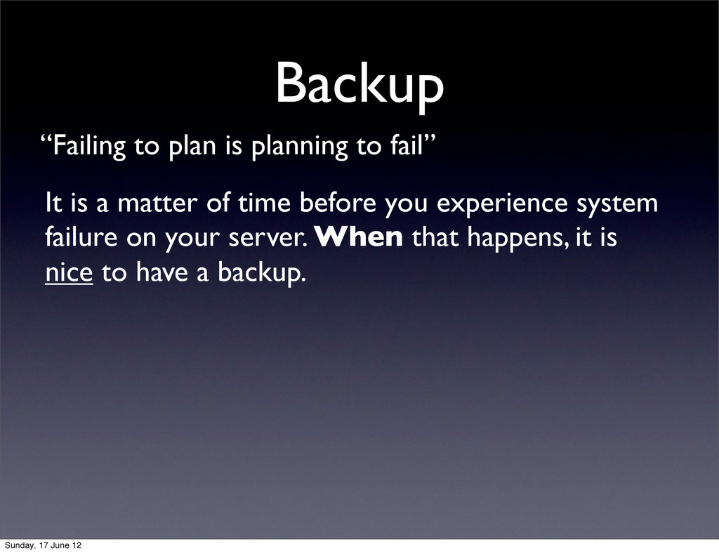 "Backup ""Failing to plan is planning to fail"" It..."