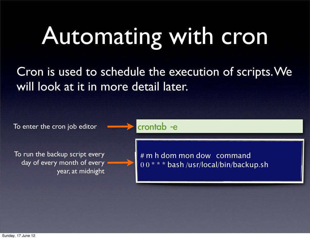 Automating with cron Cron is used to schedule t...