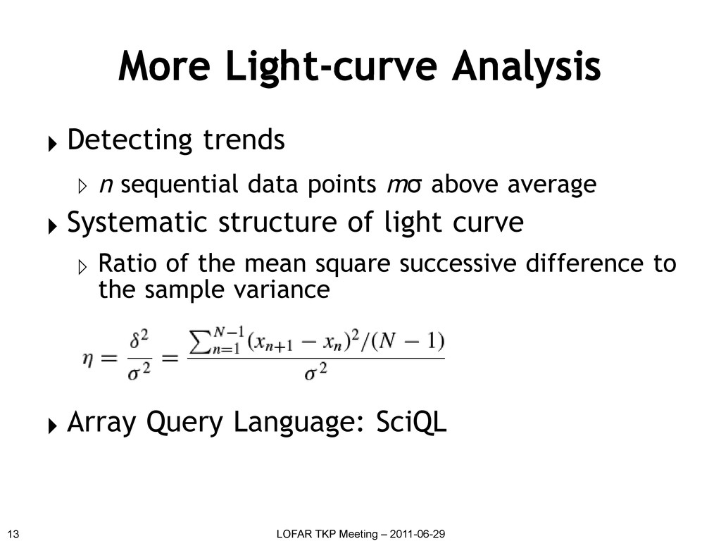 More Light-curve Analysis ▸ Detecting trends ▹ ...