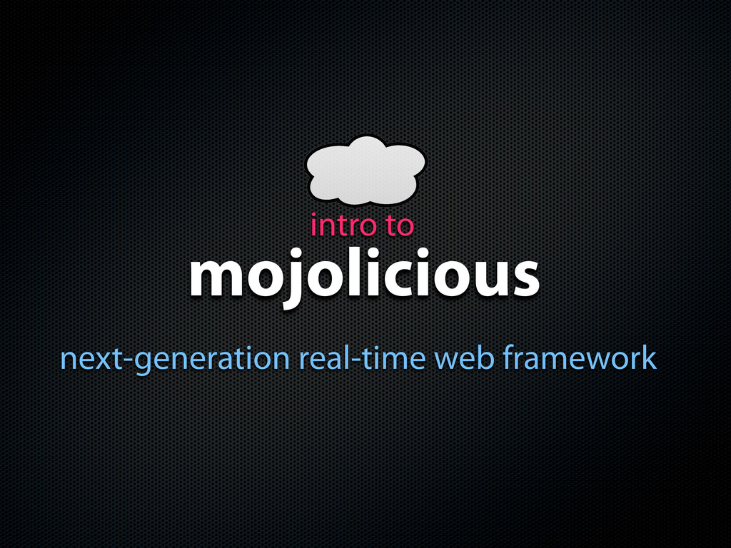 mojolicious next-generation real-time web frame...
