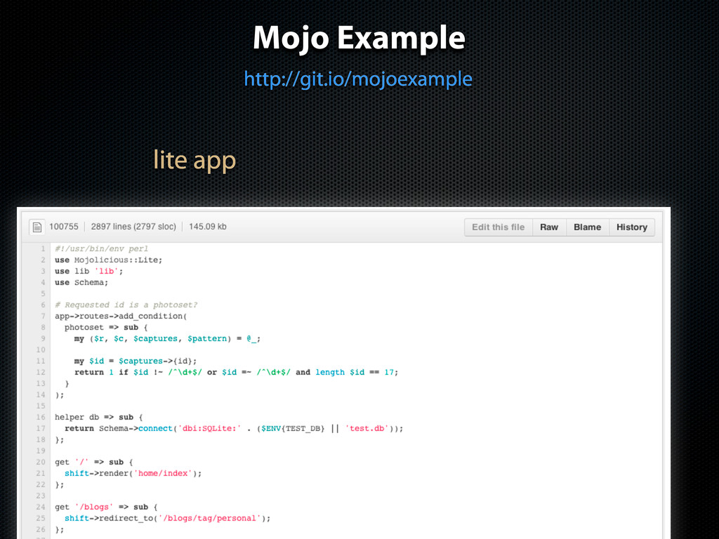 Mojo Example http://git.io/mojoexample lite app