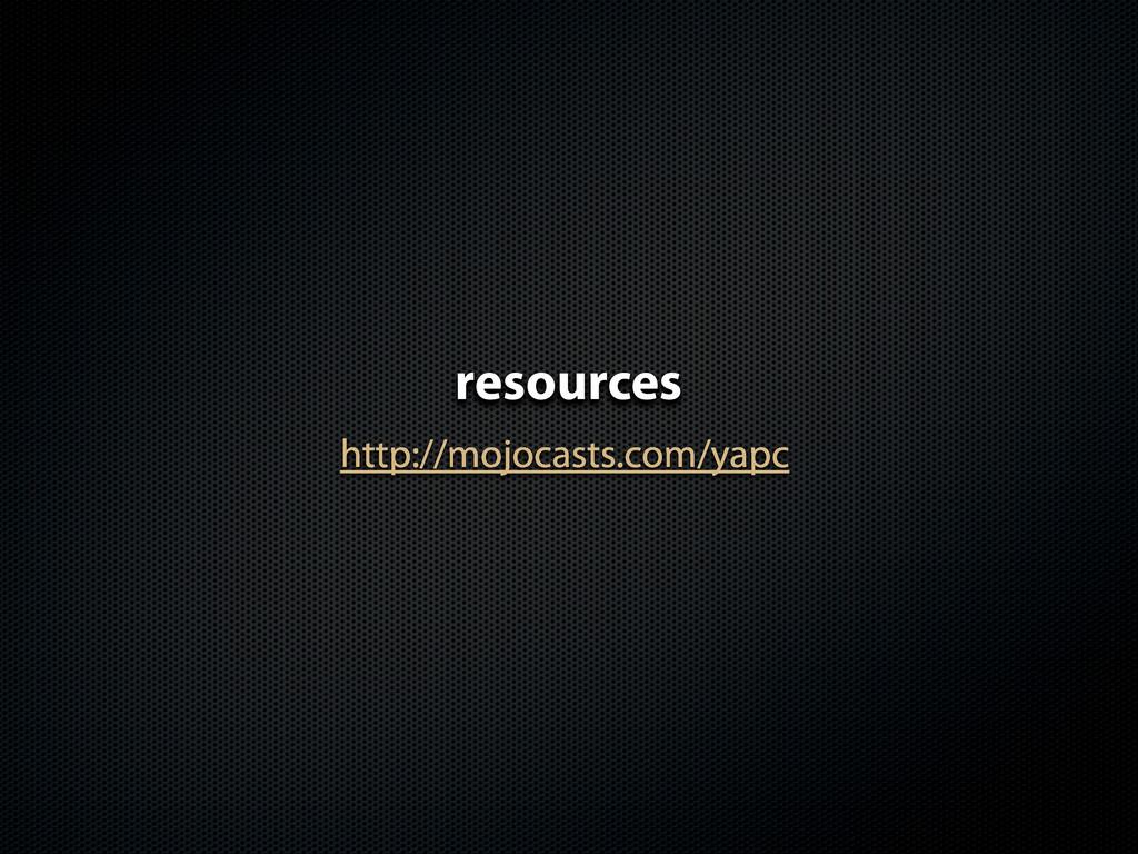 http://mojocasts.com/yapc resources