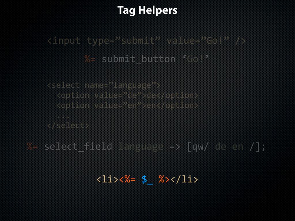 """Tag Helpers <li><%=$$_$%></li> <input$type=""""sub..."""
