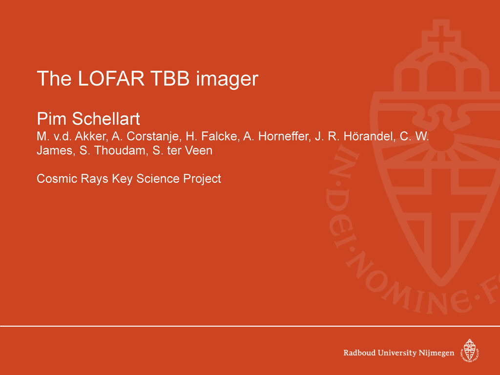 The LOFAR TBB imager Pim Schellart M. v.d. Akke...