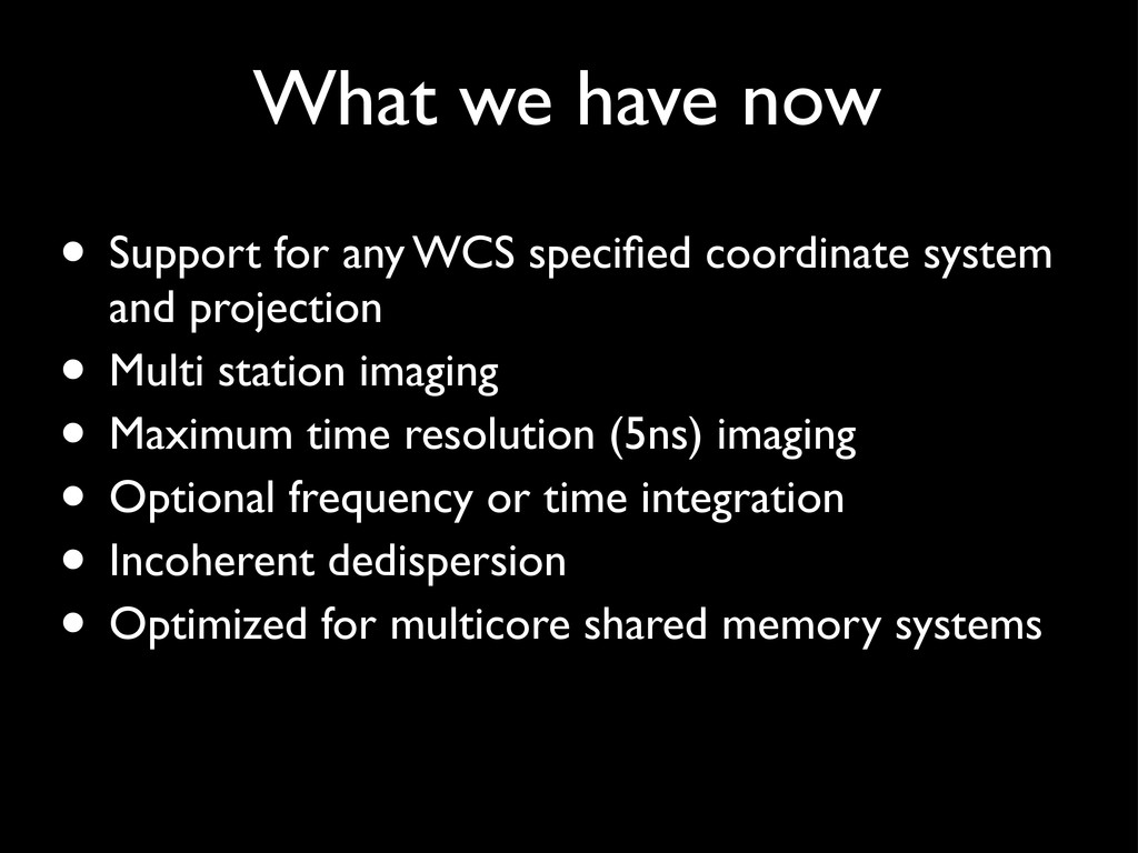• Support for any WCS specified coordinate syste...