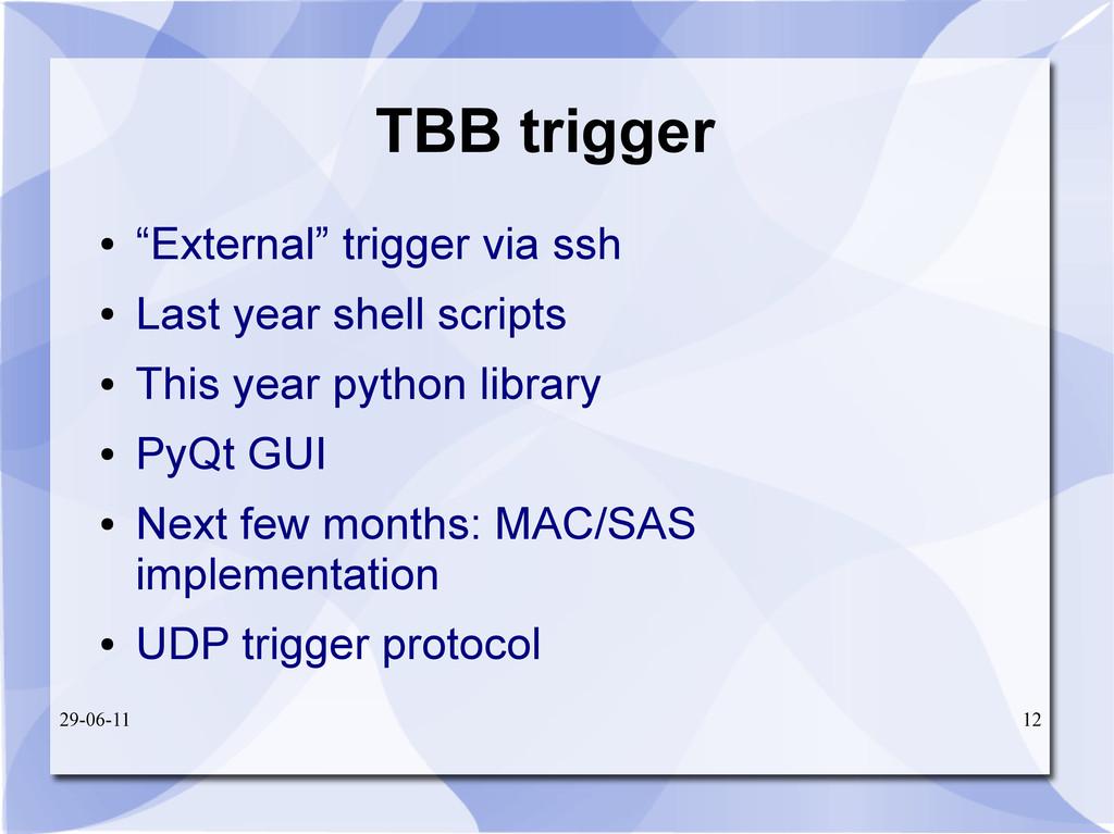 "29-06-11 12 TBB trigger ● ""External"" trigger vi..."