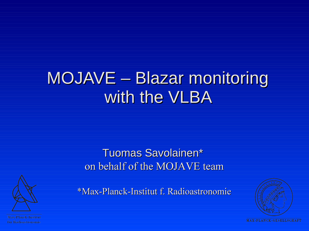 MOJAVE – Blazar monitoring MOJAVE – Blazar moni...