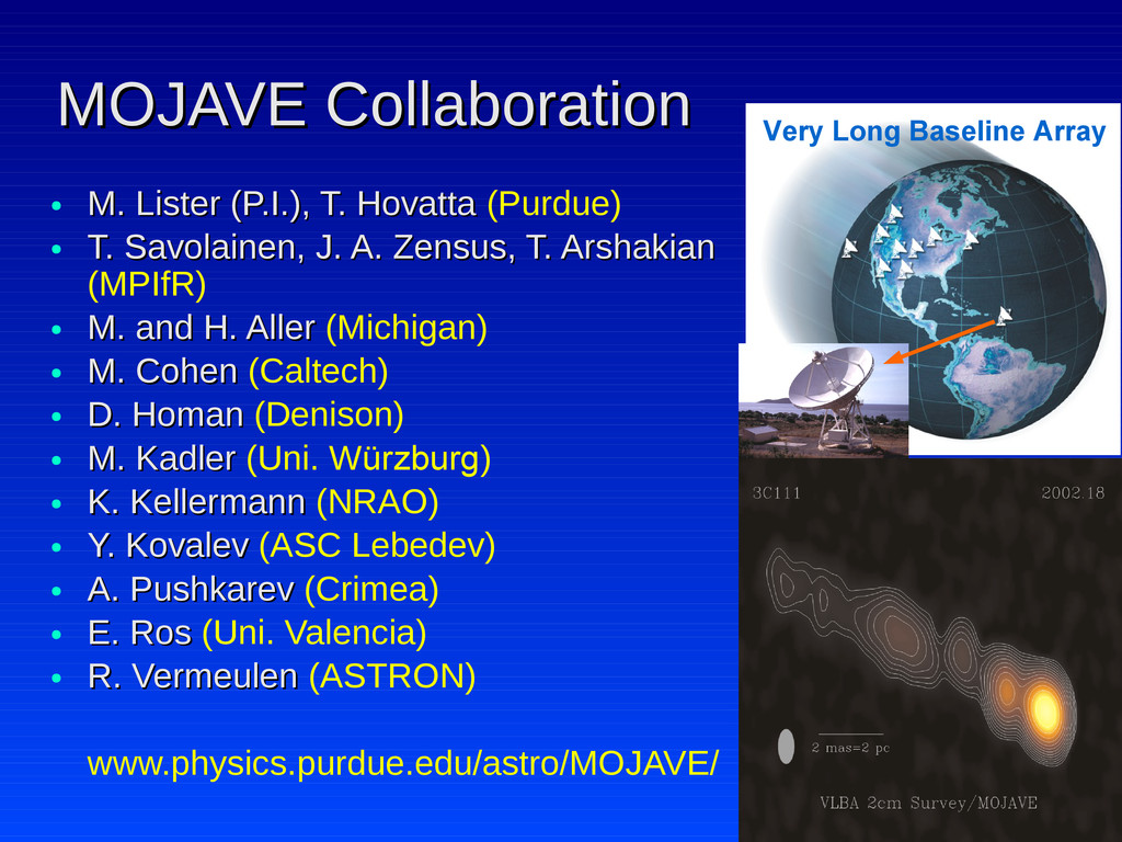 MOJAVE Collaboration MOJAVE Collaboration ● M. ...
