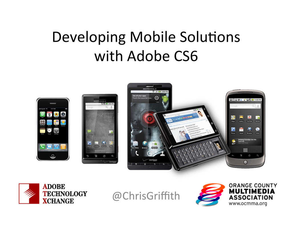 Developing Mobile Solu/ons  with Ad...