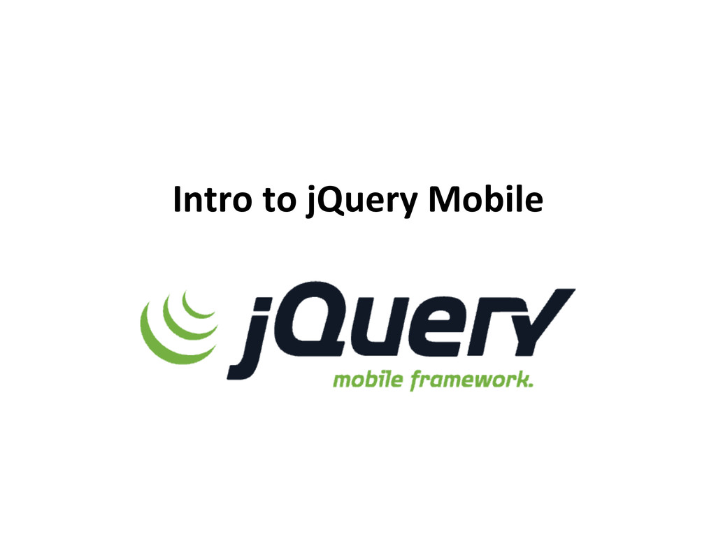 Intro  to  jQuery  Mobile