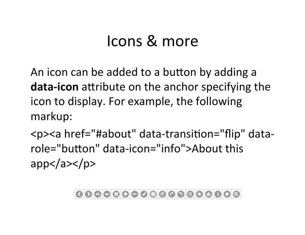 Icons & more  An icon can be...