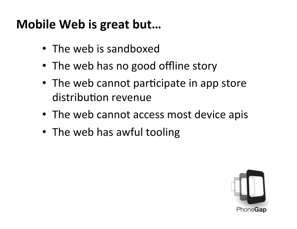 • The web is sandboxed  • The ...