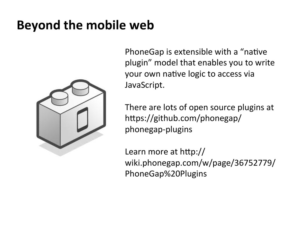 Beyond  the  mobile  web   PhoneGap	