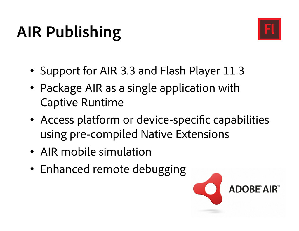 AIR Publishing •  Support for AIR 3.3 and Flash...