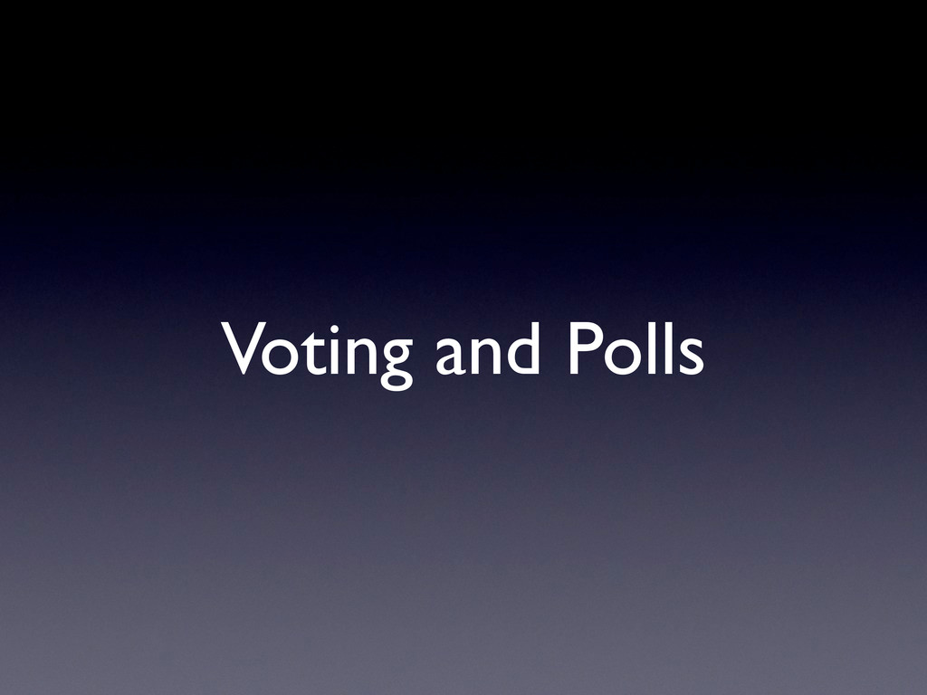 Voting and Polls