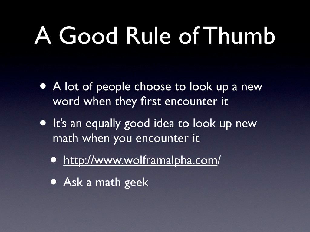 A Good Rule of Thumb • A lot of people choose t...