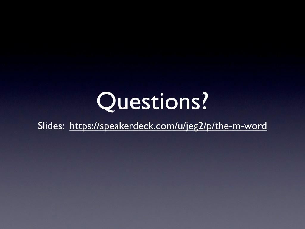 Questions? Slides: https://speakerdeck.com/u/je...