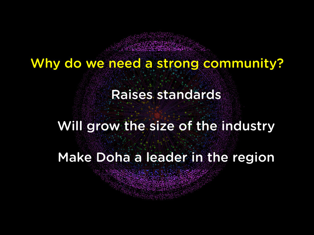 Why do we need a strong community? Raises stand...
