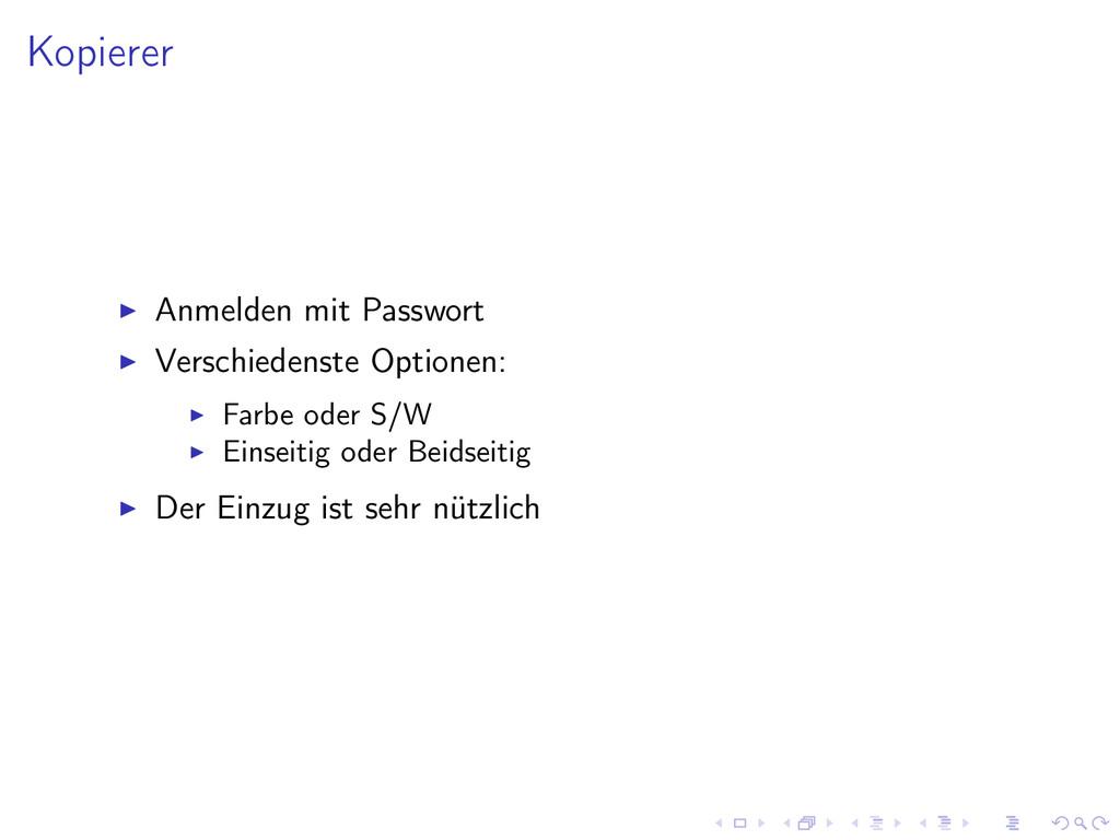Kopierer Anmelden mit Passwort Verschiedenste O...