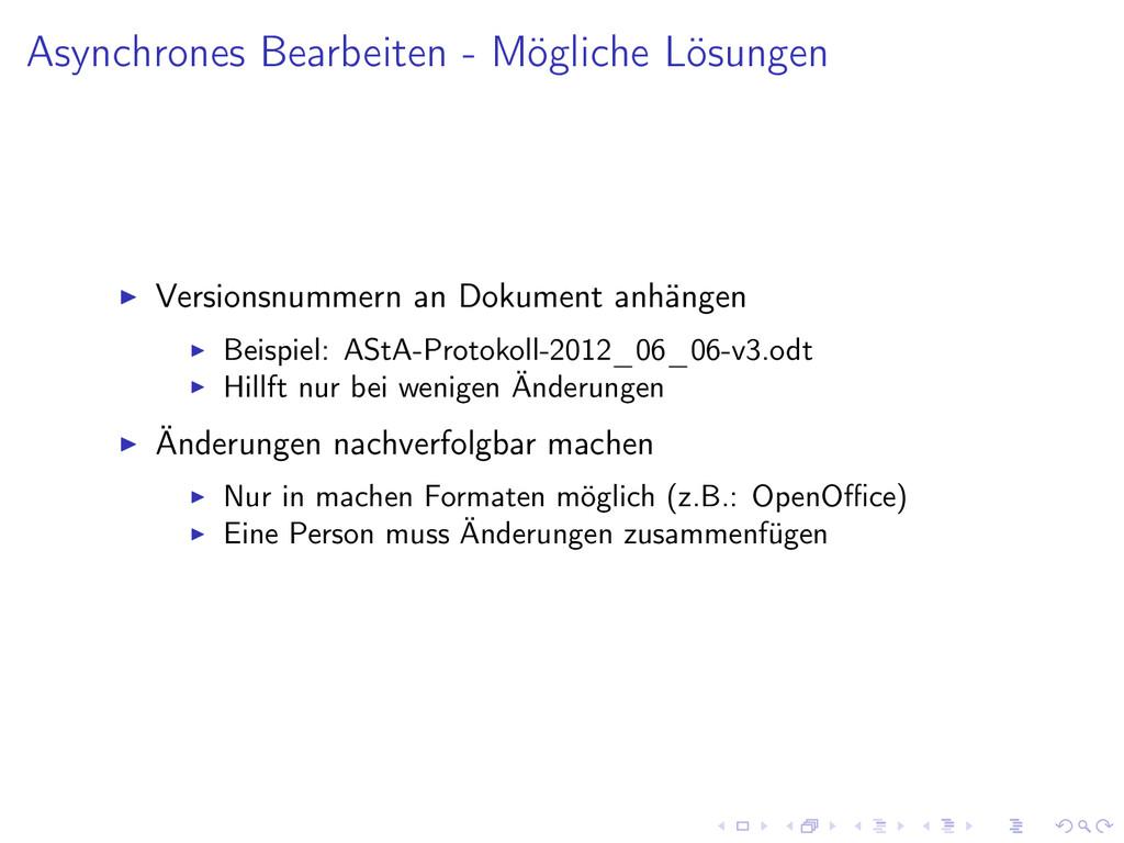 Asynchrones Bearbeiten - Mögliche Lösungen Vers...