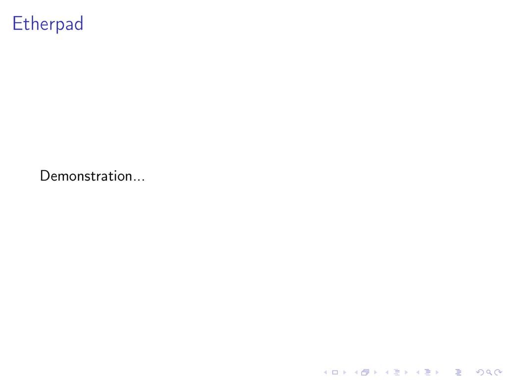 Etherpad Demonstration...