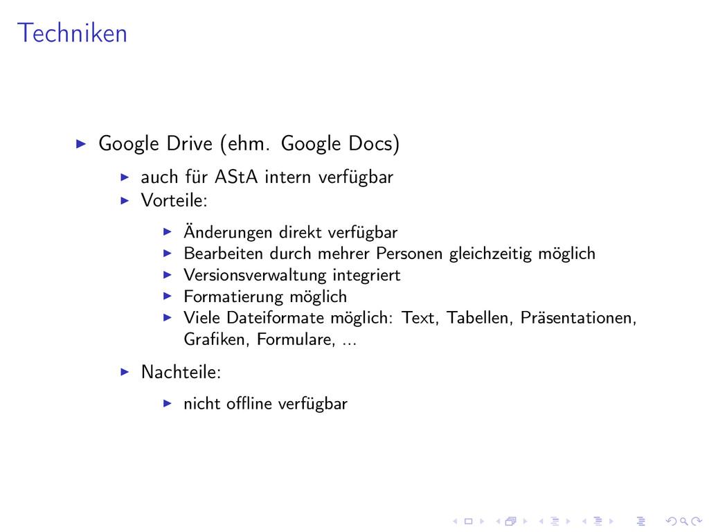 Techniken Google Drive (ehm. Google Docs) auch ...