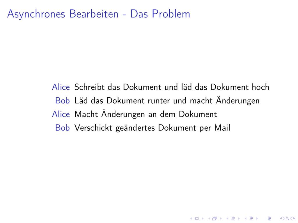 Asynchrones Bearbeiten - Das Problem Alice Schr...