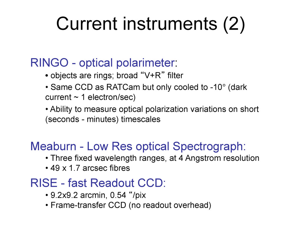 Current instruments (2) RINGO - optical polarim...