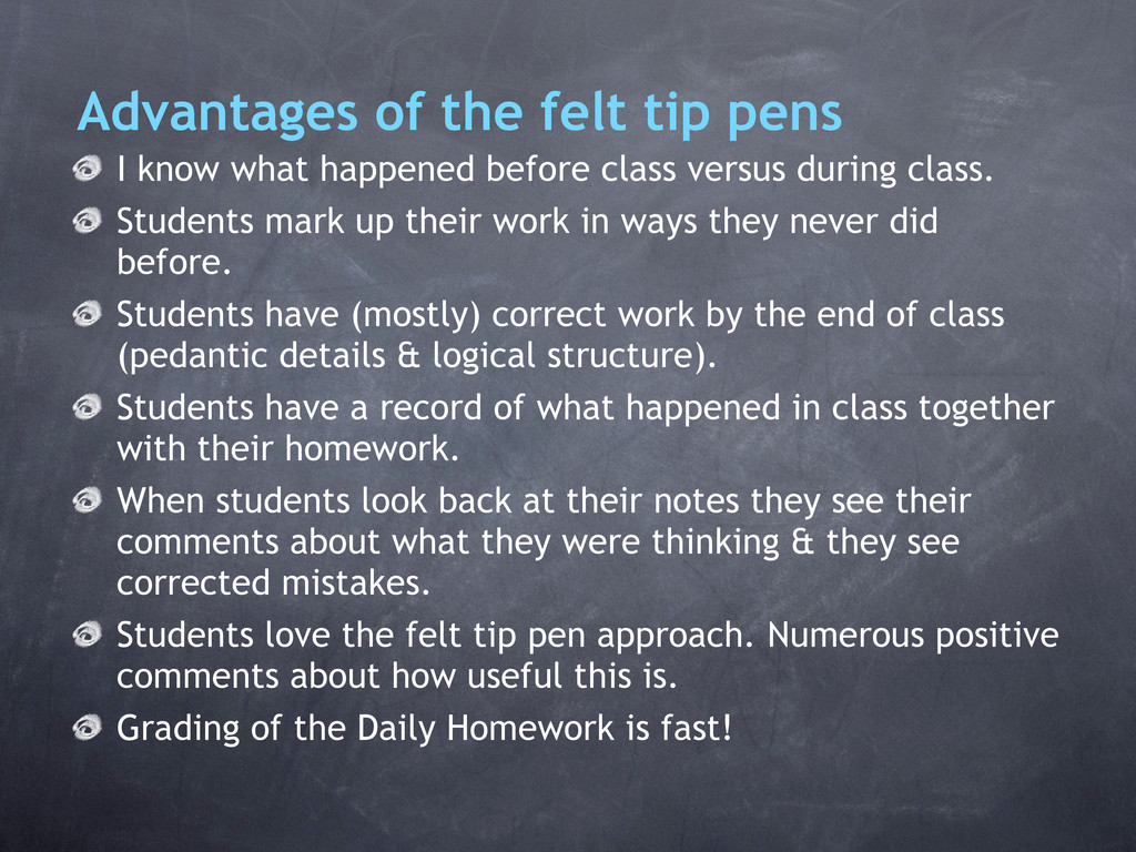 Advantages of the felt tip pens I know what hap...