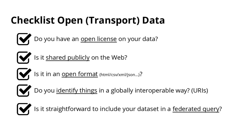 Checklist Open (Transport) Data Do you have an ...