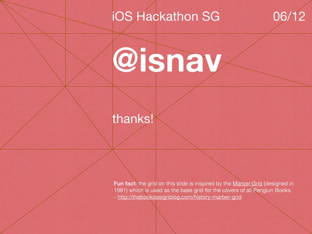 @isnav iOS Hackathon SG 06/12 thanks! Fun fact:...