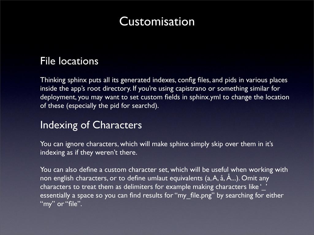 Customisation File locations Thinking sphinx pu...