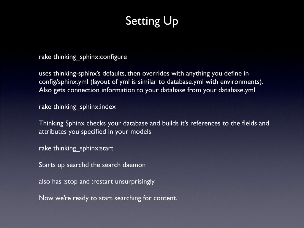 Setting Up rake thinking_sphinx:configure uses t...