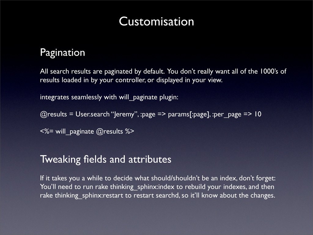 Customisation Pagination All search results are...