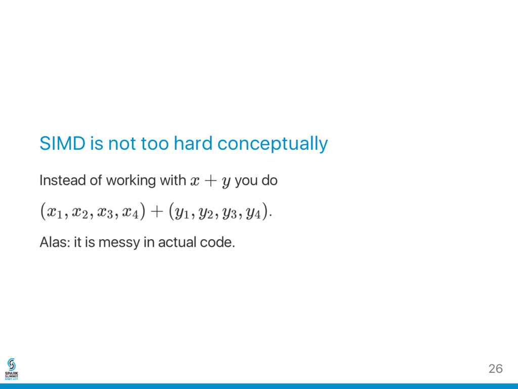 SIMD is not too hard conceptually Instead of wo...
