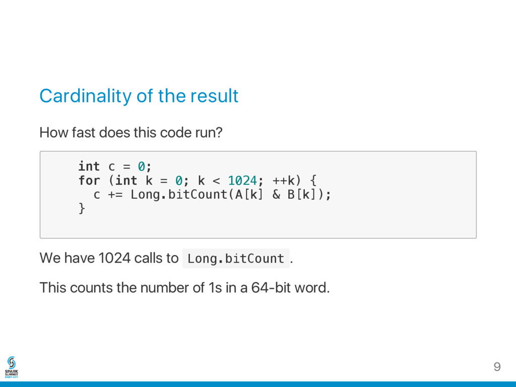 Cardinality of the result How fast does this co...