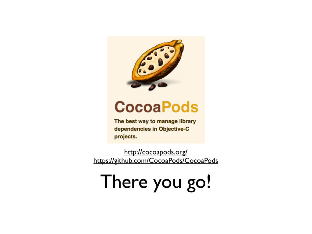 There you go! http://cocoapods.org/ https://git...