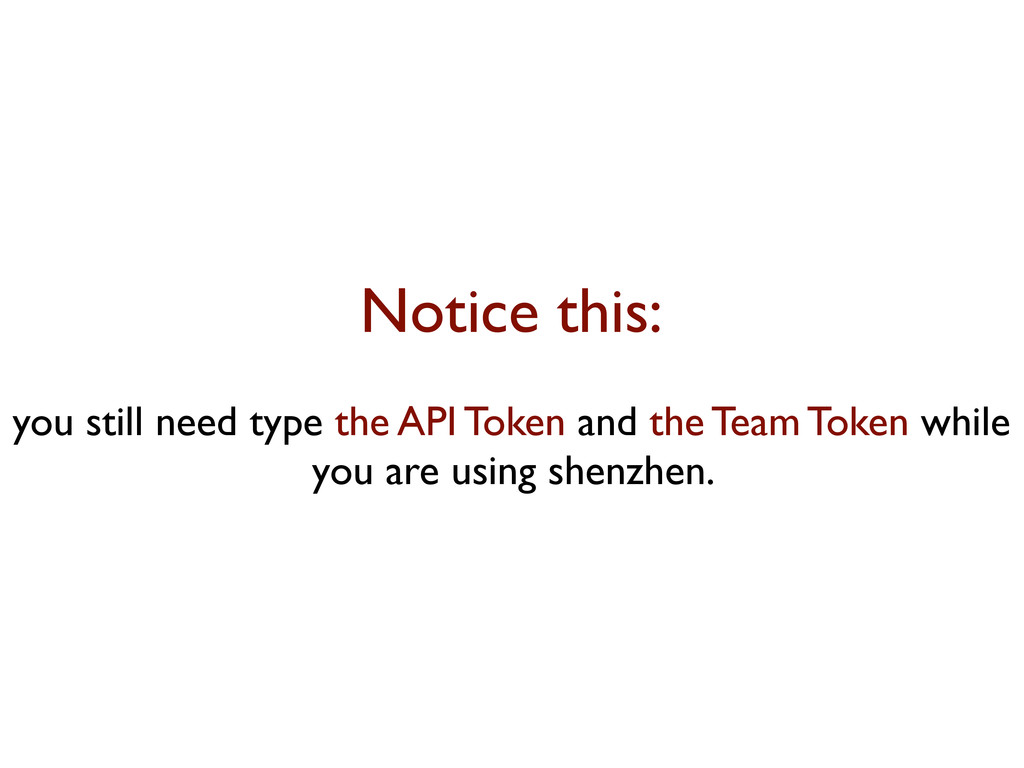 Notice this: you still need type the API Token ...